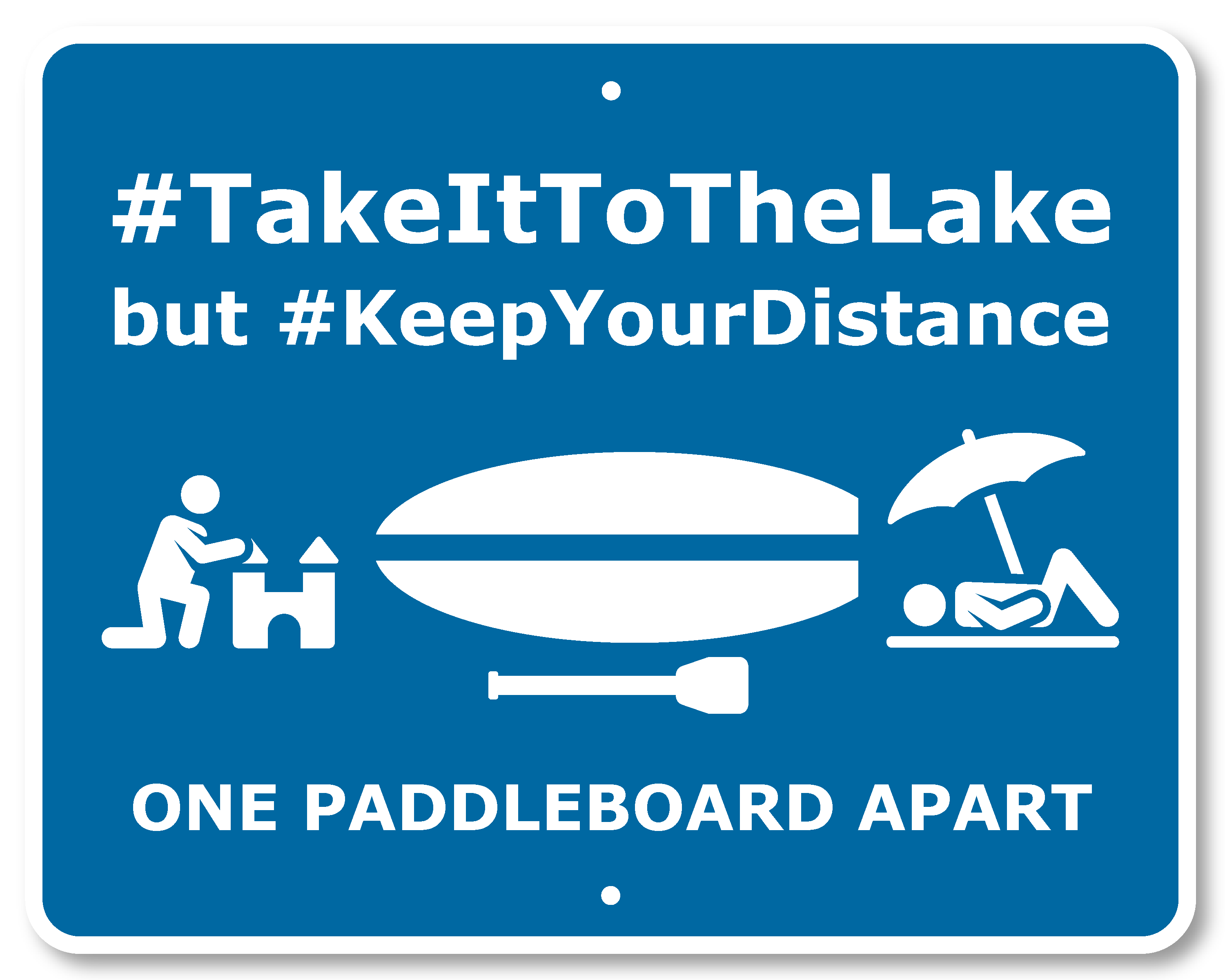 Take it to the Lake Social Distancing Paddleboard